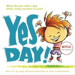 Yes Day! - Amy Krouse Rosenthal - cover