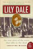 Libro in inglese Lily Dale: The Town That Talks to the Dead Christine Wicker