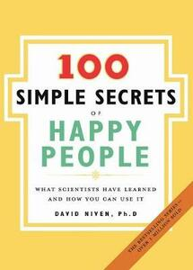 100 Simple Secrets Of Happy People - David Niven - cover