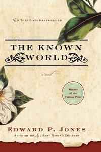 The Known World - Edward P Jones - cover