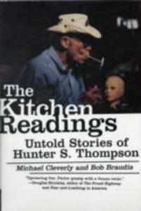 The Kitchen Readings: Untold Stories of Hunter S. Thompson - Michael Cleverly,Bob Braudis - cover