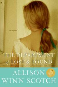 The Department of Lost & Found: A Novel - Allison Winn Scotch - cover