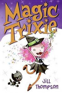 Magic Trixie - Jill Thompson - cover