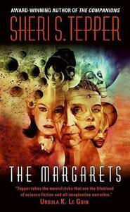 The Margarets - Sheri S Tepper - cover