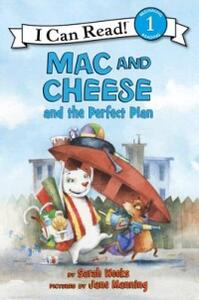 Mac and Cheese and the Perfect Plan - Sarah Weeks - cover