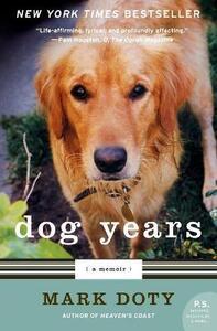 Dog Years: A Memoir - Mark Doty - cover