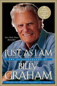 Just as I Am: The Autobiography of Billy Graham - Billy Graham - cover