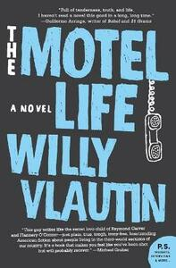 The Motel Life - Willy Vlautin - cover