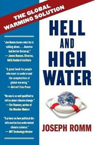 Hell and High Water: The Global Warming Solution - Joe Romm - cover