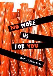 No More Us for You - David Hernandez - cover