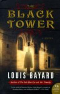 The Black Tower: A Novel - Louis Bayard - cover