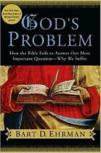 God's Problem: How the Bible Fails to Answer Our Most Important Question - Why We Suffer - Bart D. Ehrman - cover