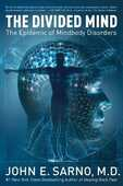 Libro in inglese The Divided Mind: The Epidemic of Mindbody Disorders John E Sarno