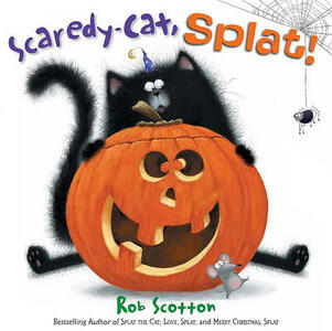Scaredy-Cat, Splat! - Rob Scotton - cover