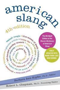 American Slang [Fourth Edition] - Barbara Ann Kipfer - cover