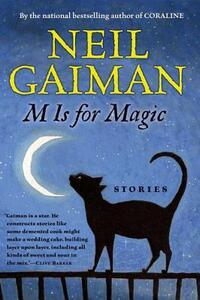 M Is for Magic - Neil Gaiman - cover