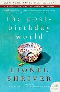 The Post-Birthday World - Lionel Shriver - cover