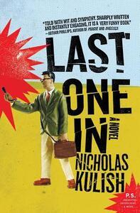 Last One in - Nicholas Kulish - cover