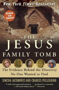 The Jesus Family Tomb - Simcha Jacobovici - cover