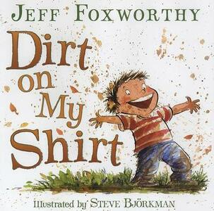Dirt on My Shirt - Jeff Foxworthy - cover