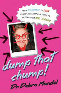 Dump That Chump! - Debra Mandel - cover