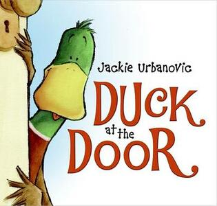 Duck at the Door - Jackie Urbanovic - cover