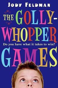 The Gollywhopper Games - Jody Feldman,Victoria Jamieson - cover