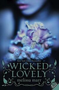 Wicked Lovely - Melissa Marr - cover