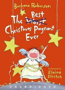 Best Christmas Pageant Ever Abridged - Barbara Robinson - cover