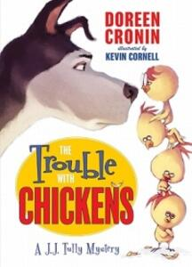 The Trouble with Chickens - Doreen Cronin - cover