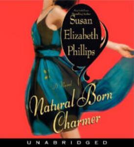 Natural Born Charmer Unbridged - Susan Elizabeth Phillips - cover
