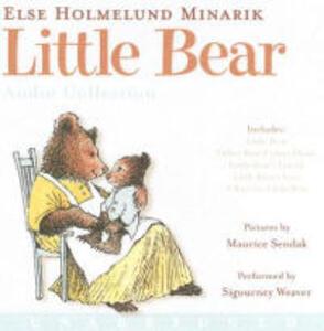Little Bear CD Audio Collection: Little Bear, Father Bear Comes Home, Little Bear's Friend, Little Bear's Visit, a Kiss for Little Bear - Else Holmelund Minarik - cover