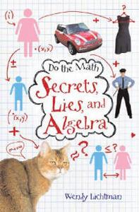 Do the Math: Secrets, Lies, and Algebra - Wendy Lichtman - cover