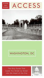 Access Washington, DC - Richard Saul Wurman - cover