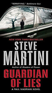 Guardian of Lies - Steve Martini - cover