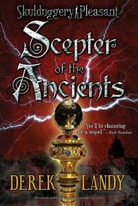 Scepter of the Ancients - Derek Landy - cover