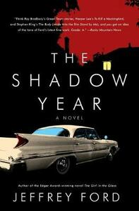 The Shadow Year - Jeffrey Ford - cover