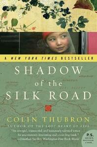Shadow of the Silk Road - Colin Thubron - cover