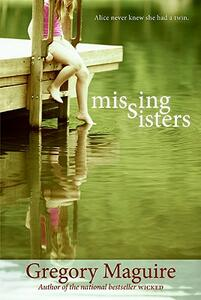 Missing Sisters - Gregory Maguire - cover