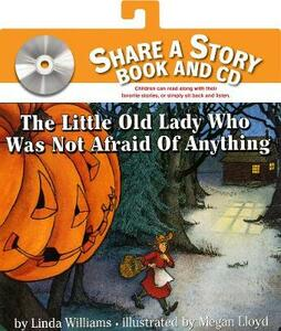 The Little Old Lady Who Was Not Afraid Of Anything Book And Cd - Linda Williams - cover