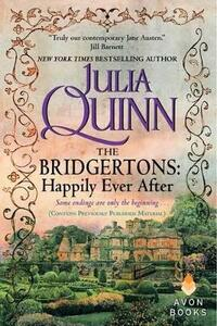 The Bridgertons: Happily Ever After - Julia Quinn - cover