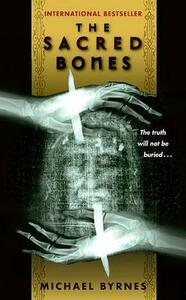 The Sacred Bones - Michael Byrnes - cover