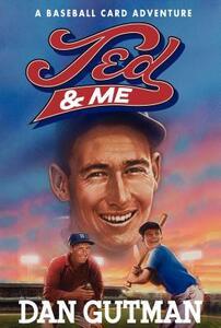 Ted & Me - Dan Gutman - cover