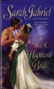 To Wed a Highland Bride - Sarah Gabriel - cover