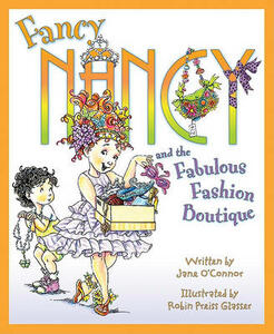 Fancy Nancy and the Fabulous Fashion Boutique - Jane O'Connor - cover