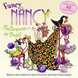 Fancy Nancy: Halloween.... or Bust! - Robin Preiss Glasser,Jane O'Connor - cover