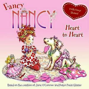 Fancy Nancy Heart to Heart - Jane O'Connor - cover