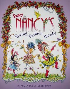Fancy Nancy's Fashion Parade! Reusable Sticker Book - Jane O'Connor - cover