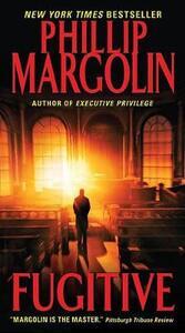 Fugitive: A Novel - Phillip Margolin - cover