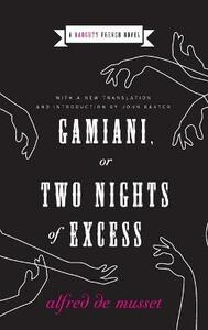 Gamiani, Or Two Nights Of Excess - Alfred De Musset - cover